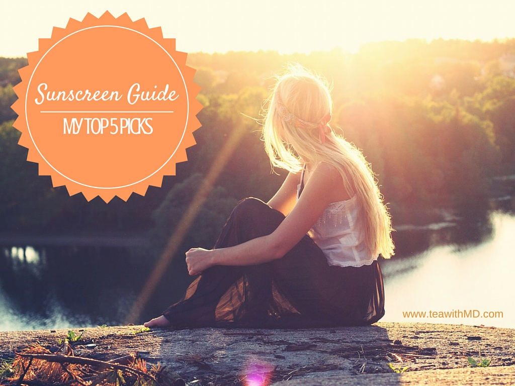 My Top 5 Sunscreen Picks - Tea with MD - your guide to health and beauty